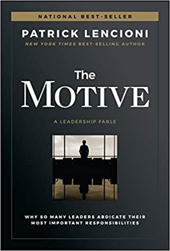 The Motive by Patrick Lencioni
